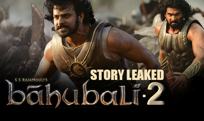 bahubali part 2 story leaked