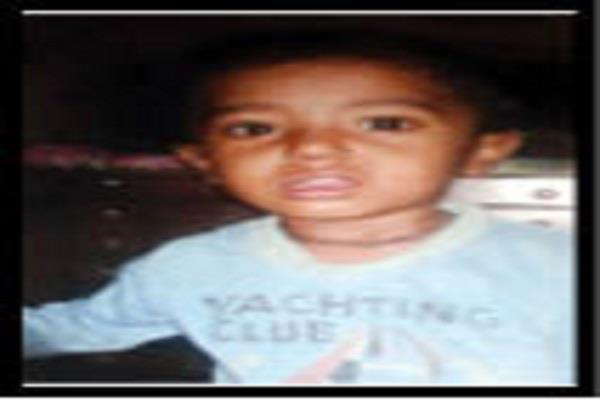 सैन्यकर्मी के 3 वर्षीय मासूम पुत्र की तलाश में जुटी पुलिस, नहीं मिल रहा सुराग
