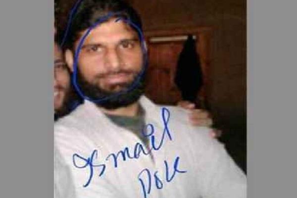 अमरनाथ हमले का मास्टरमाइंड लश्कर आतंकी अबु इस्माइल मारा गया
