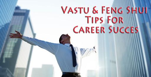 PunjabKesari Vastu and Feng Shui tips for job