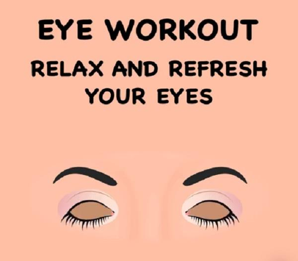 eye workout relax and refresh your eyes