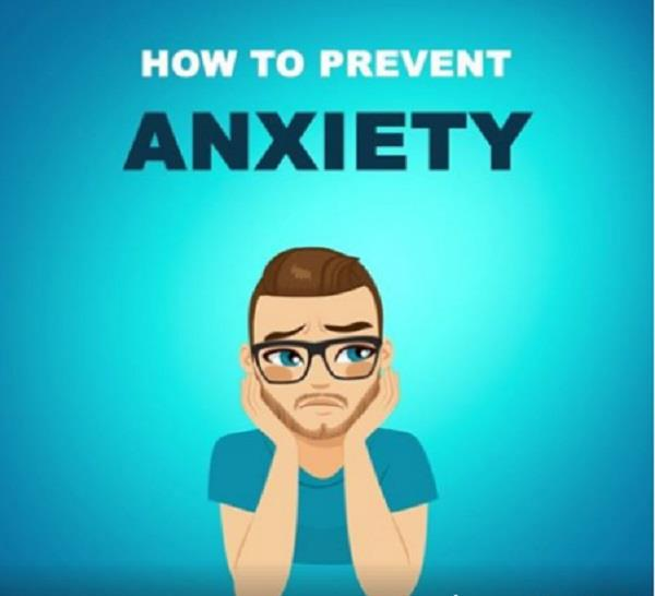 how to prevent anxiety