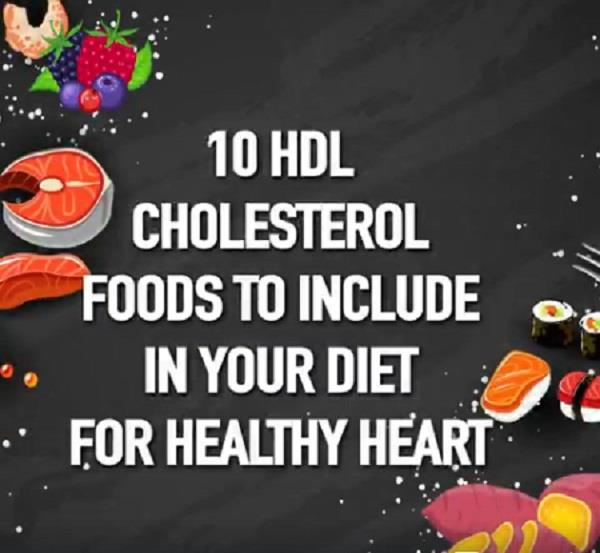 include diet for healthy heart 10 hdl cholesterol foods