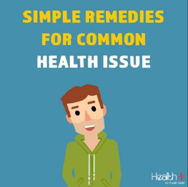 simple remedies for common health issue