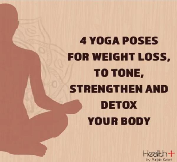 4 yoga poses for weight loss to tone strengthen and detox your body