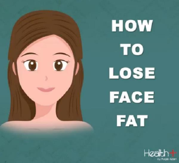 how to lose face fat