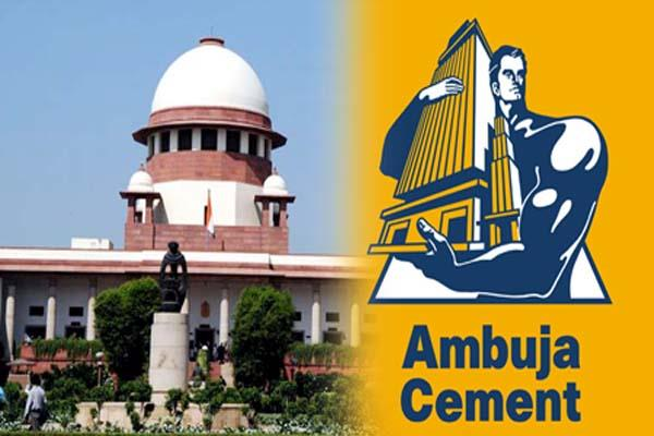 sc shocks to ambuja  himachal government will be recovery of 36 crore rupee