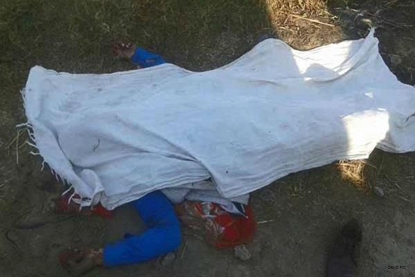 sensation extends from dead body  families fears murder