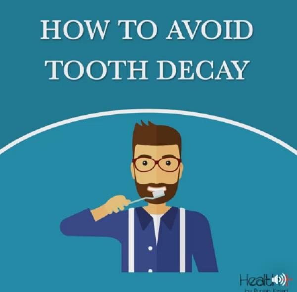 how to avoid tooth decay