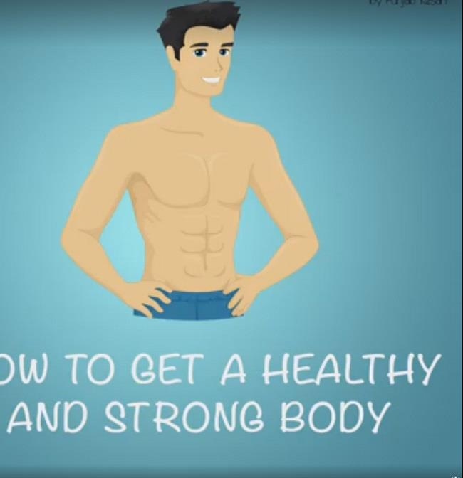 how to get a healthy and strong bod