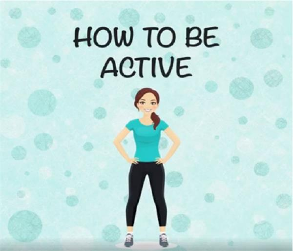 these tips will keep the body active