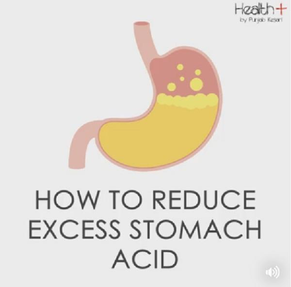 how to reduce excess stomach acid