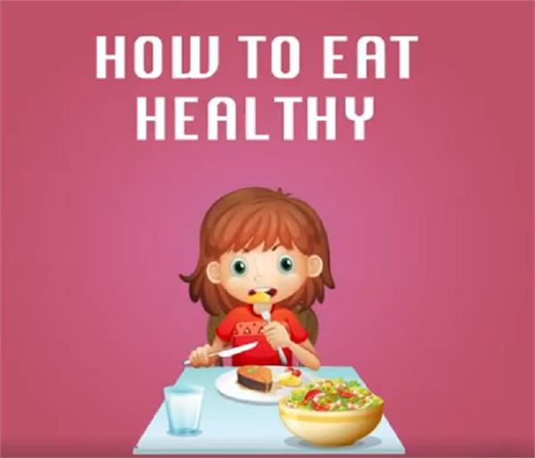 do you know the right way to eat healthy food