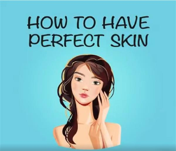 take these tips to get a perfect skin