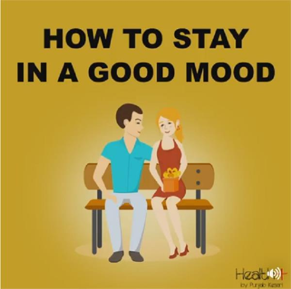 how to stay in a good mood
