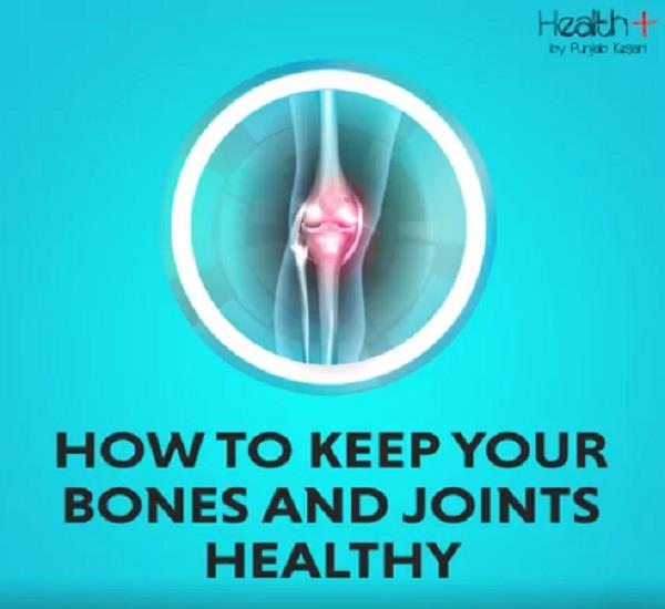 take these tips to keep bones and joints healthy