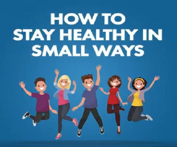 keep yourself healthy by adopting these small tips