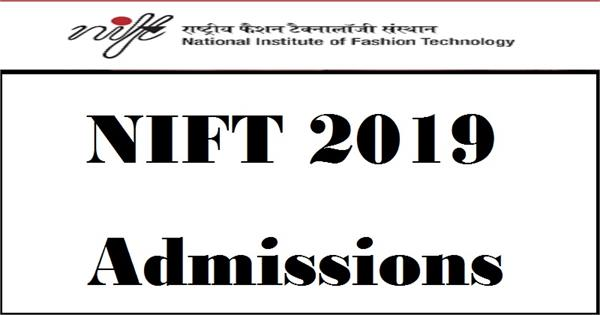 nift admission 2019 apply now
