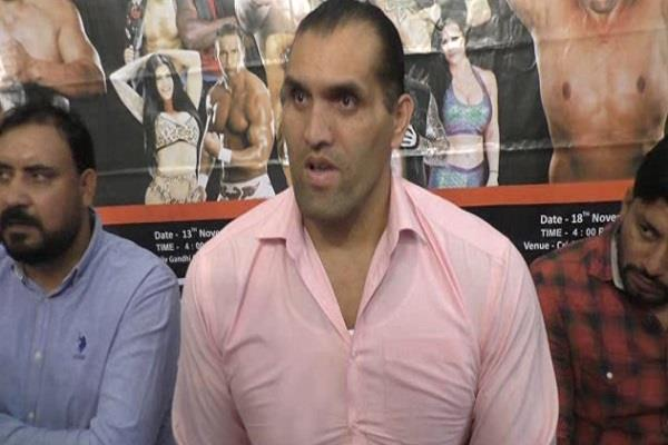 the great khali will be filled in the wrestling match by the youth of haryana