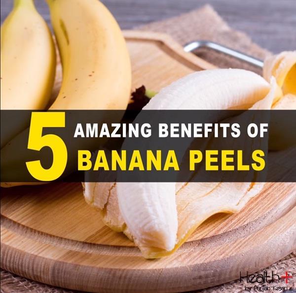 5 amazing benefits of banana peels