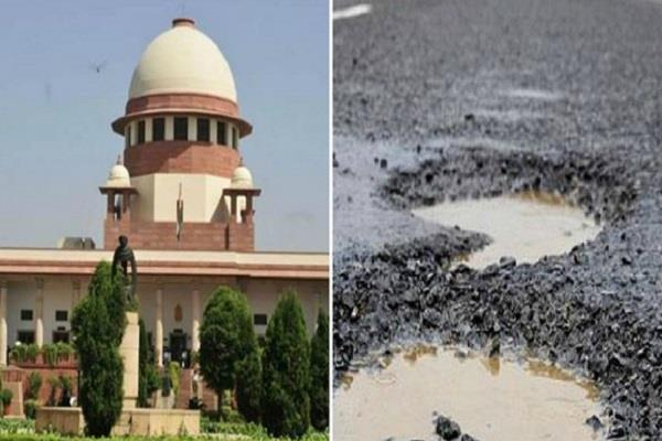 supreme court said people dying due to potholes more than terrorist attacks