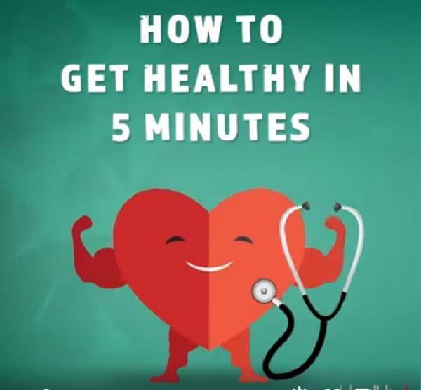 how to get healthy in 5 minutes