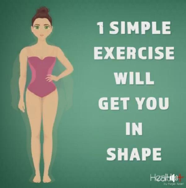 1 simple exercise will get you in shape