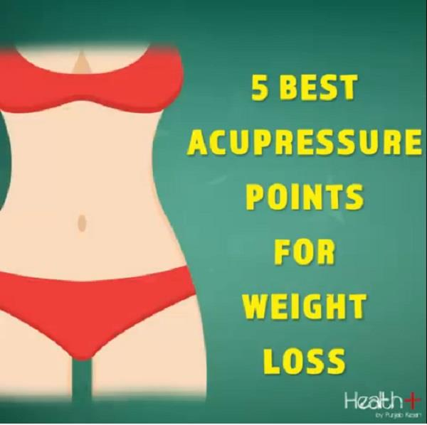 5 best acupressure points for weight loss
