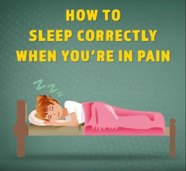 how to sleep correctly when you are in pain