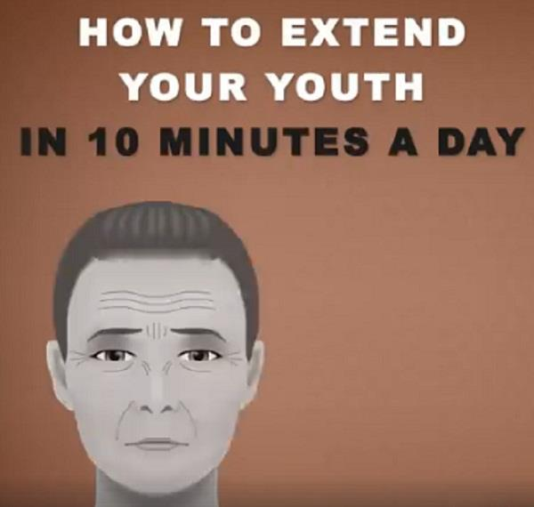 how to extend your youth in 10 minutes a day