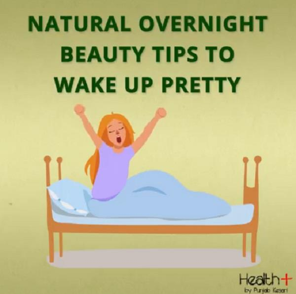 natural overnight beauty tips to wake up pretty