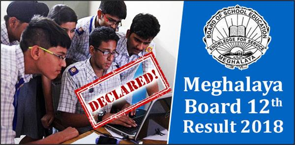 meghalaya 12th board 2018 announcement of science commerce results