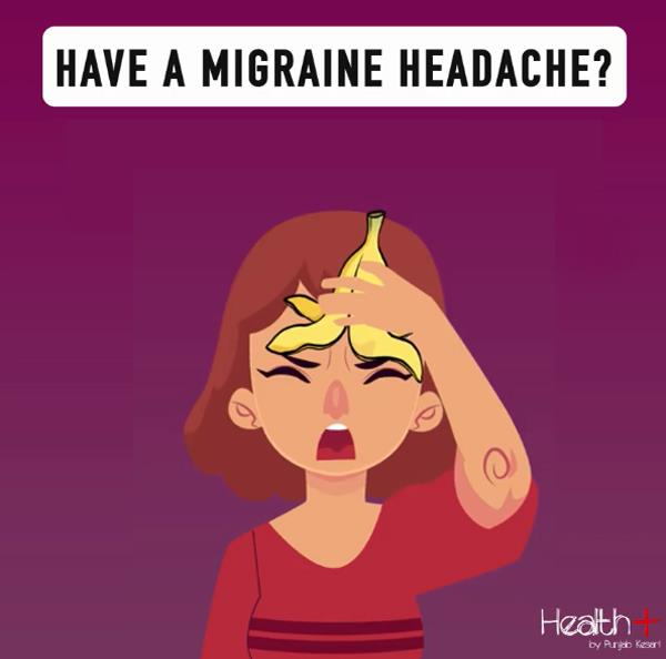 have a migraine headache  place a banana peel on your forehead