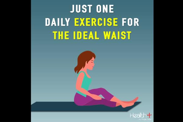 just one daily exercise for the ideal waist