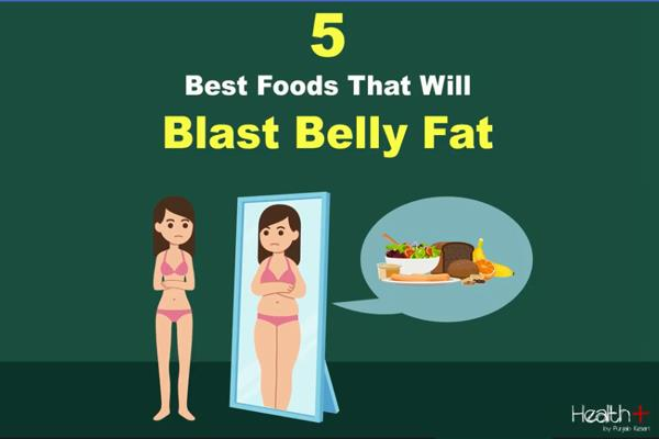 5 best foods that will blast belly fat