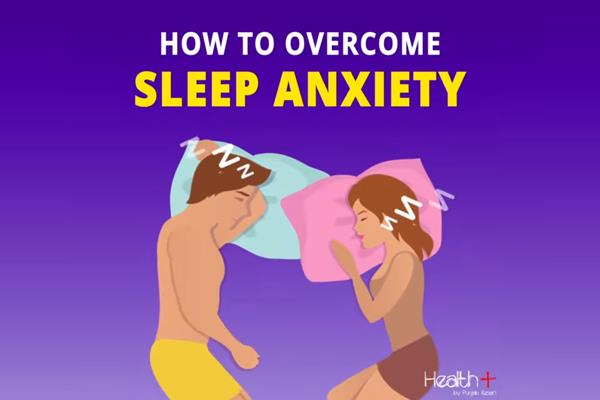 how to overcome sleep anxiety