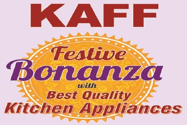 kaif kitchen appliances announces the special future bonanza