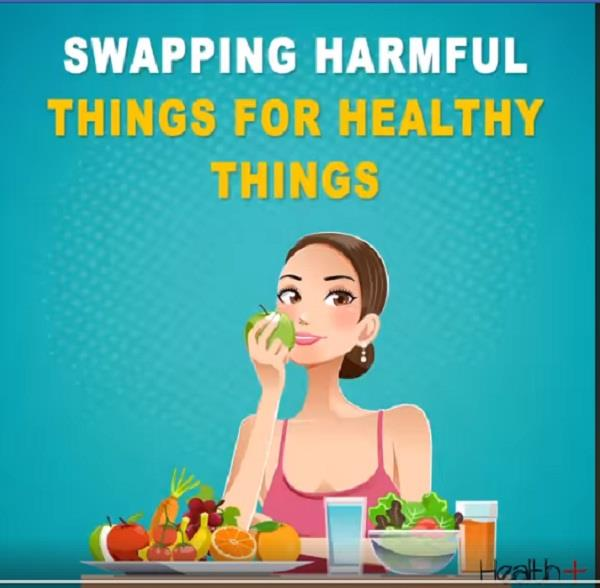 swapping harmful things for healthy things