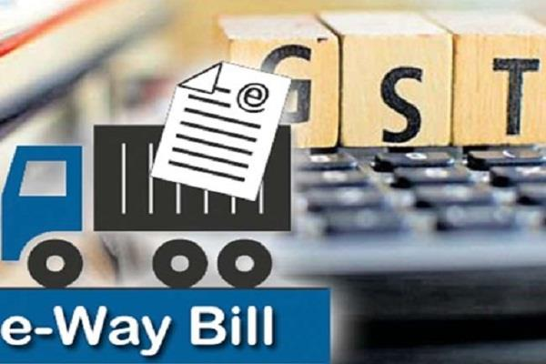 punjab government gives relief traders limit e way bill sanctioned 1 lakh