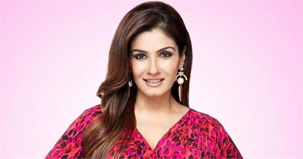 raveena tandon saying about her movie