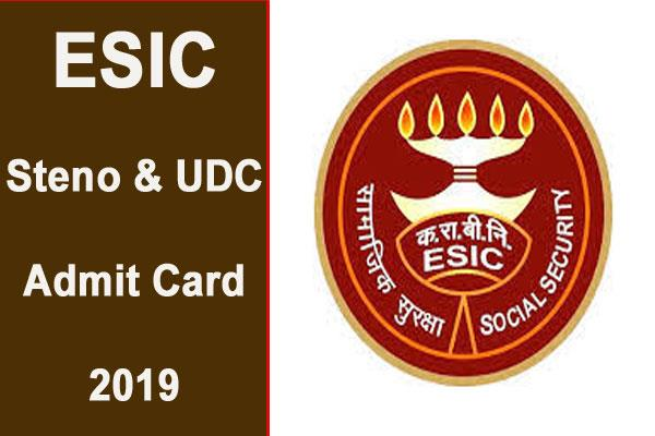esic steno  udc 2019 admit card released