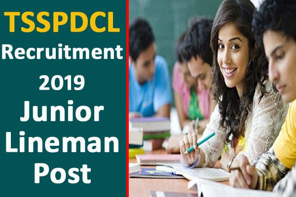 tsspdcl recruitment 2019 for junior lineman post
