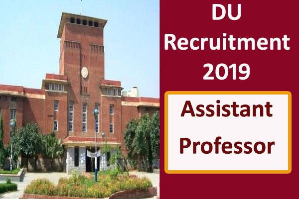 du recruitment 2019 for the post of assistant professor apply soon