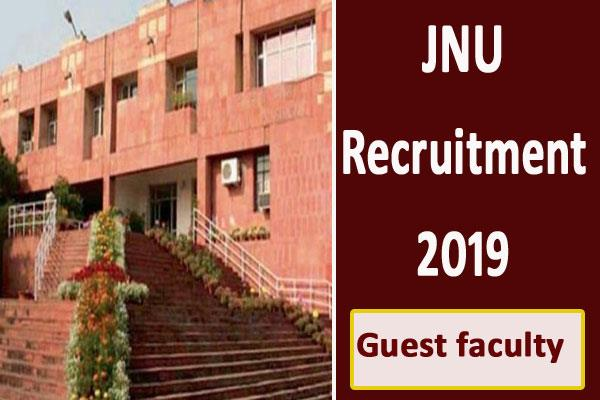 jnu recruitment 2019 for the post of guest faculty apply soon