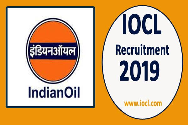 iocl recruitment 2019 application process starts today