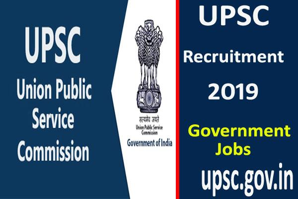 upsc recruitment 2019 upsc recruitment for 88 posts apply soon