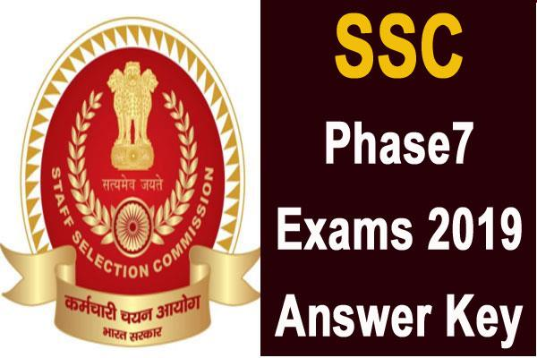 ssc phase 7 exams 2019 answer key released