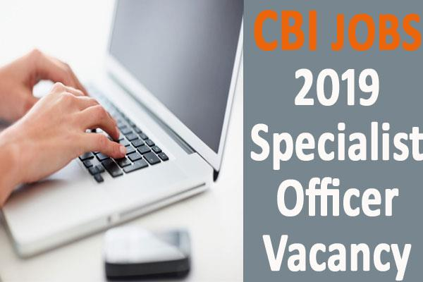 central bank of india recruitment 2019 for specialist officer vacancy