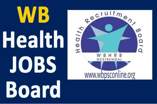 wbhealth recruitment board for 1497 posts including block medical officer