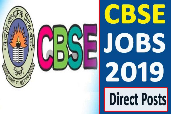 cbse recruitment 2019 for 357 direct recruitment posts apply soon